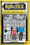 Cover-Bild zu Schuster, Michael: Ben & T.E.X. - Drohnen, Diebe & Diamanten
