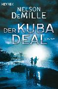 Cover-Bild zu DeMille, Nelson: Der Kuba Deal (eBook)