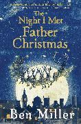 Cover-Bild zu The Night I Met Father Christmas von Miller, Ben