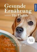 Cover-Bild zu Gesunde Ernährung für Hunde von Bucksch, Dr. med. vet. Martin