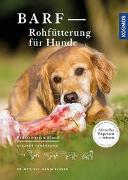 Cover-Bild zu BARF - Rohfütterung für Hunde von Klüver, Dr.med.vet. Danja
