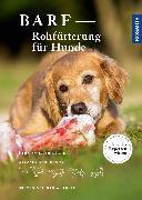Cover-Bild zu BARF - Rohfütterung für Hunde (eBook) von Klüver, Danja