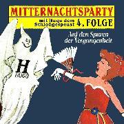 Cover-Bild zu Mitternachtsparty, Folge 4: Auf den Spuren der Vergangenheit (Audio Download) von Warnecke, Thorsten
