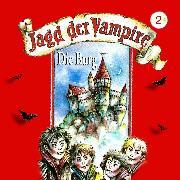 Cover-Bild zu Jagd der Vampire, Folge 2: Die Burg (Audio Download) von Herwald, Hans-Joachim