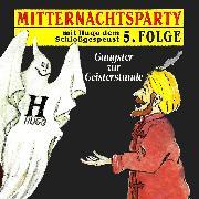 Cover-Bild zu Mitternachtsparty, Folge 5: Gangster zur Geisterstunde (Audio Download) von Warnecke, Thorsten