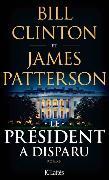 Cover-Bild zu Le président a disparu von Clinton, Bill