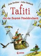 Cover-Bild zu Tafiti und das fliegende Pinselohrschwein von Boehme, Julia