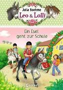 Cover-Bild zu Leo & Lolli - Ein Esel geht zur Schule von Boehme, Julia