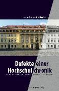 Cover-Bild zu Knoblauch, Günter: Defekte einer Hochschulchronik (eBook)