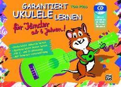 Cover-Bild zu Garantiert Ukulele lernen für Kinder von Pold, Tom