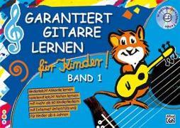 Cover-Bild zu Garantiert Gitarre lernen für Kinder von Shelly, Jeff (Illustr.)