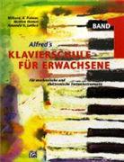 Cover-Bild zu Alfred's Klavierschule für Erwachsene 1 von Lethco, Amanda V.