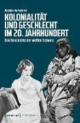 Cover-Bild zu Kolonialität und Geschlecht im 20. Jahrhundert (eBook) von Purtschert, Patricia