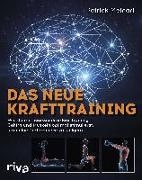 Cover-Bild zu Das neue Krafttraining von Meinart, Patrick
