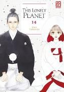 Cover-Bild zu Yamamori, Mika: This Lonely Planet - Band 14 (Finale)