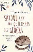 Cover-Bild zu Arikawa, Hiro: Satoru und das Geheimnis des Glücks