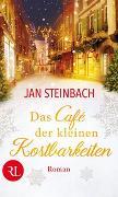 Cover-Bild zu Das Café der kleinen Kostbarkeiten von Steinbach, Jan