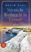 Cover-Bild zu Stürmische Weihnacht in Cornwall von Wahl, Maxim