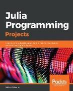 Cover-Bild zu Salceanu, Adrian: Julia Programming Projects