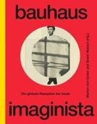 Cover-Bild zu von Osten, Marion (Hrsg.): Bauhaus Imaginista