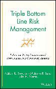 Cover-Bild zu Bowden, Adrian R.: Triple Bottom Line Risk Management (eBook)