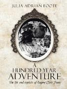Cover-Bild zu Foote, Julia Adrian: A Hundred Year Adventure