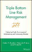 Cover-Bild zu Bowden, Adrian R.: Triple Bottom Line Risk Management