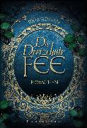Cover-Bild zu Adrian, Julia: Die Dreizehnte Fee (eBook)