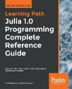 Cover-Bild zu Balbaert, Ivo: Julia 1.0 Programming Complete Reference Guide