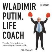 Cover-Bild zu Wladimir Putin: Life Coach (eBook)