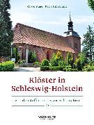 Cover-Bild zu Klöster in Schleswig-Holstein (eBook) von Auge, Oliver