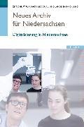 Cover-Bild zu Neues Archiv für Niedersachsen 2.2019 (eBook) von e.V., Wissenschaftliche Gesellschaft zum Studium Niedersachsens (Hrsg.)