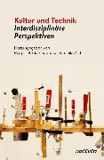 Cover-Bild zu Kultur und Technik (eBook) von Orth, Dominik (Hrsg.)
