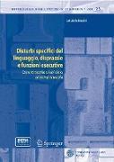 Cover-Bild zu Disturbi specifici del linguaggio, disprassie e funzioni esecutive