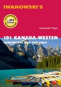 Cover-Bild zu 101 Kanada-Westen - Reiseführer von Iwanowski von Auer, Kerstin