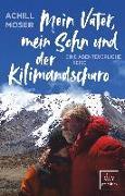 Cover-Bild zu Mein Vater, mein Sohn und der Kilimandscharo