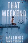 Cover-Bild zu That Weekend von Thomas, Kara