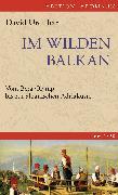 Cover-Bild zu Urquhart, David: Im wilden Balkan (eBook)