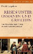 Cover-Bild zu Urquhart, David: Reisen unter Osmanen und Griechen (eBook)