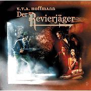 Cover-Bild zu Hoffmann, E.T.A.: Der Revierjäger (Audio Download)