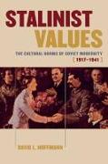 Cover-Bild zu Hoffmann, David L.: Stalinist Values (eBook)