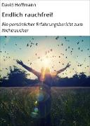 Cover-Bild zu Hoffmann, David: Endlich rauchfrei! (eBook)
