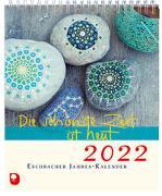 Cover-Bild zu Die schönste Zeit ist heut 2022 von Peters, Claudia (Hrsg)