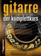 Cover-Bild zu Gitarre - Der Komplettkurs von Capone, Phil