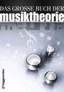 Cover-Bild zu Das grosse Buch der Musiktheorie von Kraus, Herb