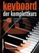 Cover-Bild zu Keyboard - Der Komplettkurs von Ashworth, Steve