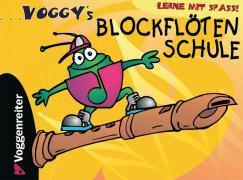 Cover-Bild zu Voggy's Blockflötenschule von Holtz, Martina