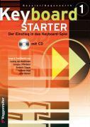Cover-Bild zu Keyboard-Starter. Mehrbändiger Keyboardkurs für den Selbstunterricht... / Keyboard-Starter Bd.1 Mehrbändiger Keyboardkurs für den Selbstunterricht... / Keyboard-Starter Bd. 1 von Bessler, Jeromy