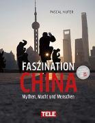 Cover-Bild zu Faszination China von Nufer, Pascal