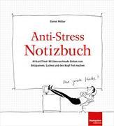 Cover-Bild zu Anti-Stress Notizbuch von Mueller, Daniel (Illustr.)